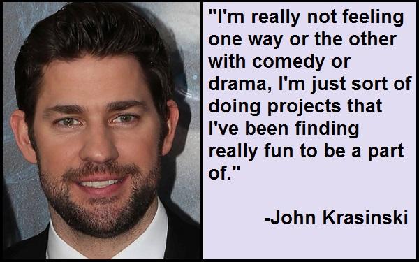 Inspirational John Krasinski Quotes