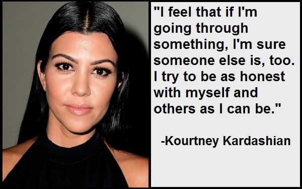 Inspirational Kourtney Kardashian Quotes