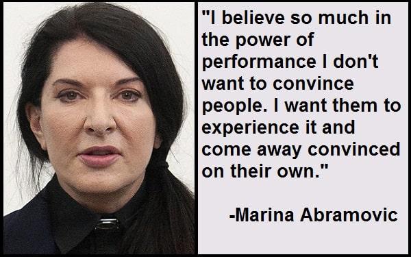 Inspirational Marina Abramovic Quotes