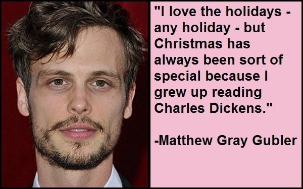 Inspirational Matthew Gray Gubler Quotes