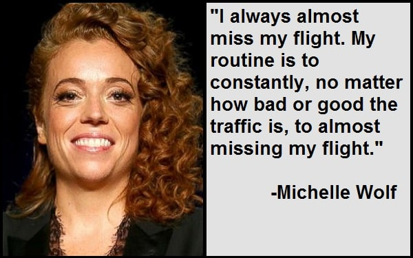Inspirational Michelle Wolf Quotes