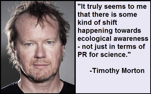 Inspirational Timothy Morton Quotes