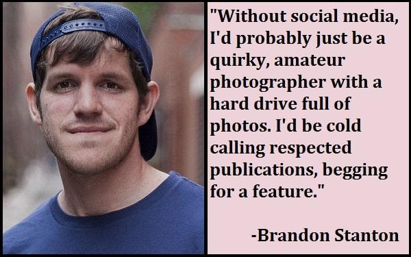 Inspirational Brandon Stanton Quotes