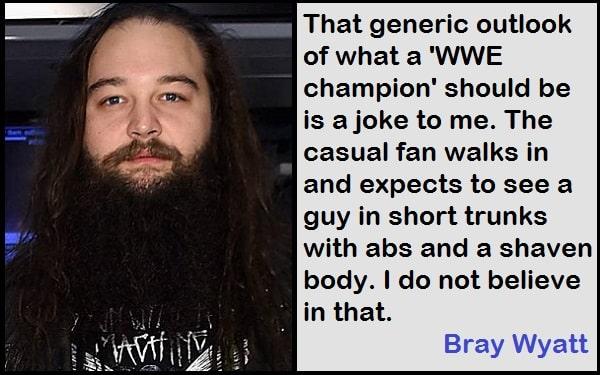 Inspirational Bray Wyatt Quotes