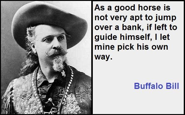 Inspirational Buffalo Bill Quotes