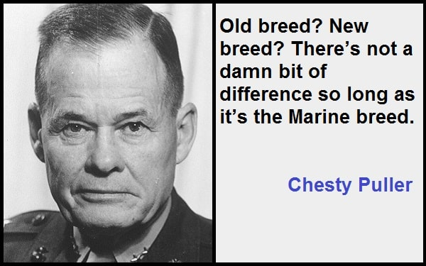 Inspirational Chesty Puller Quotes