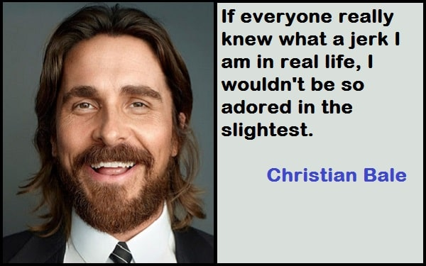 Inspirational Christian Bale Quotes