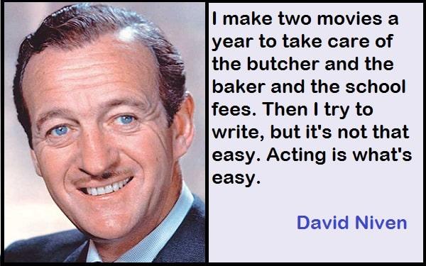 Inspirational David Niven Quotes