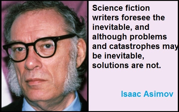Inspirational Isaac Asimov Quotes