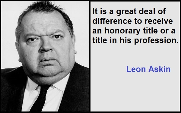 Inspirational Leon Askin Quotes