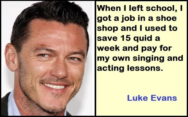 Inspirational Luke Evans Quotes