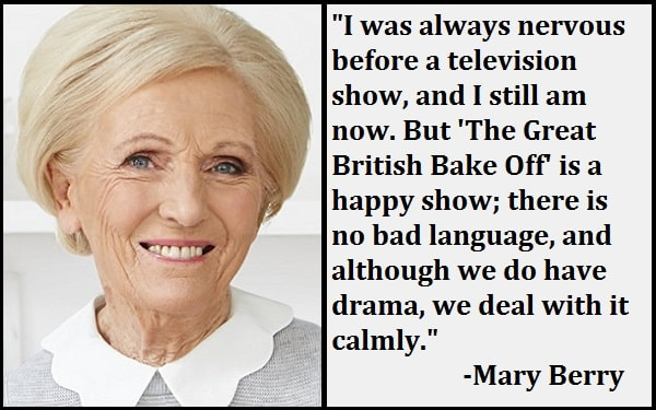 Inspirational Mary Berry Quotes