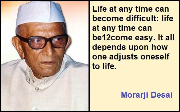 Inspirational Morarji Desai Quotes