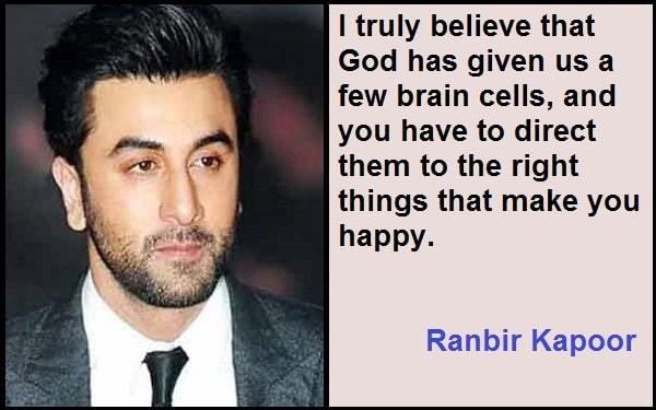 Inspirational Ranbir Kapoor Quotes