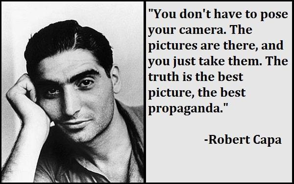 Inspirational Robert Capa Quotes