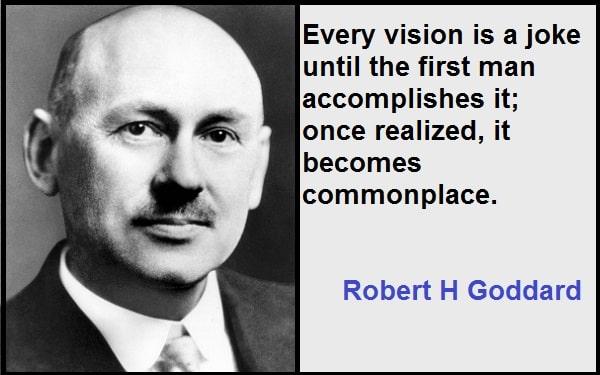 Inspirational Robert H Goddard Quotes