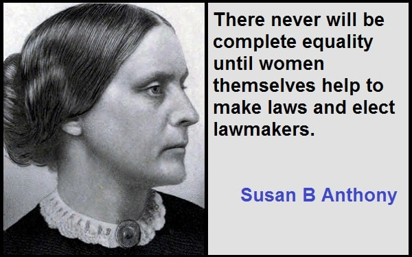 Inspirational Susan B Anthony Quotes