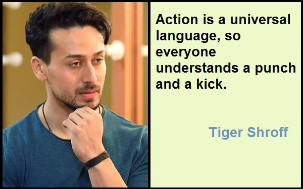 Inspirational Tiger Shroff Quotes