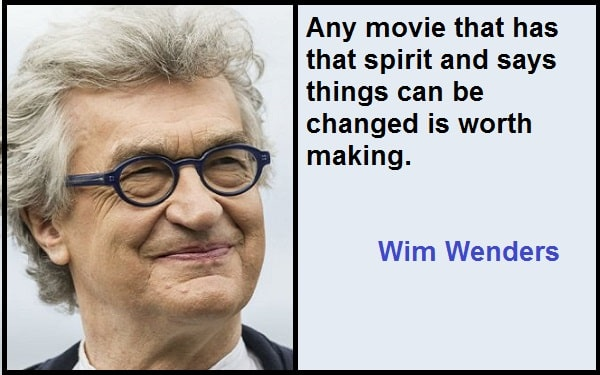 Inspirational Wim Wenders Quotes