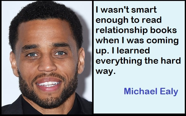 Inspirational Michael Ealy Quotes