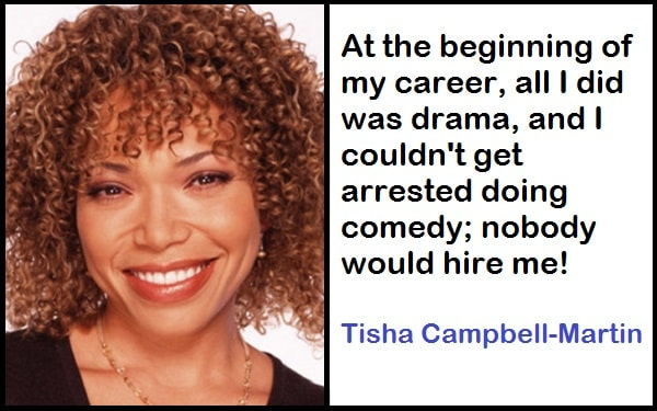 Inspirational Tisha Campbell-Martin Quotes