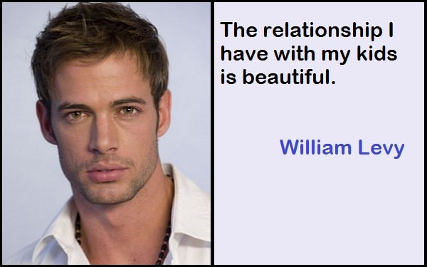 Inspirational William Levy Quotes