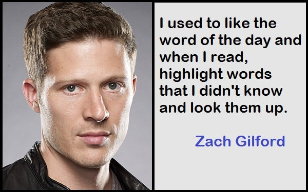 Inspirational Zach Gilford Quotes