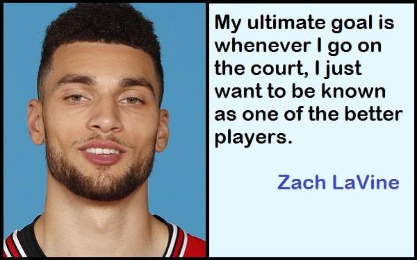 Inspirational Zach LaVine Quotes