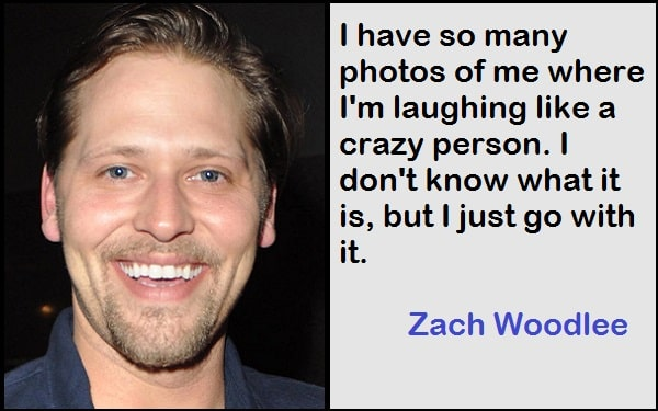 Inspirational Zach Woodlee Quotes