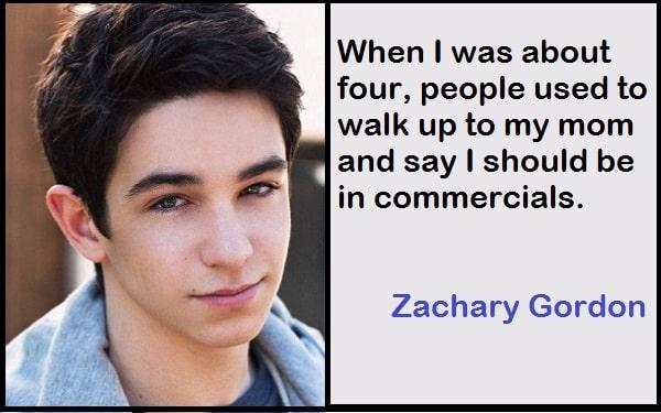 Inspirational Zachary Gordon Quotes