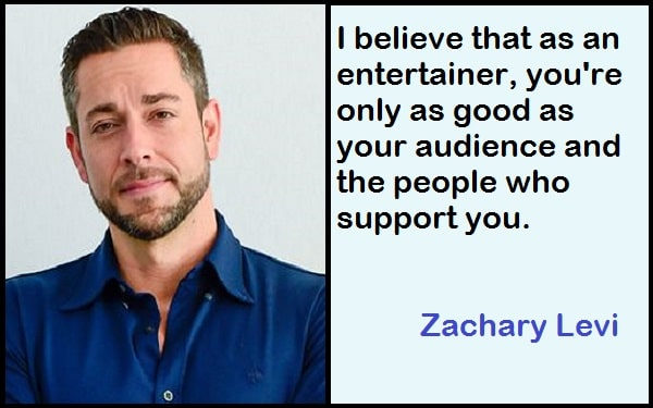 Inspirational Zachary Levi Quotes