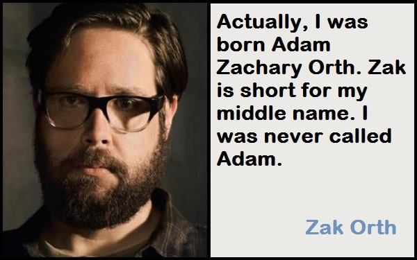 Inspirational Zak Orth Quotes
