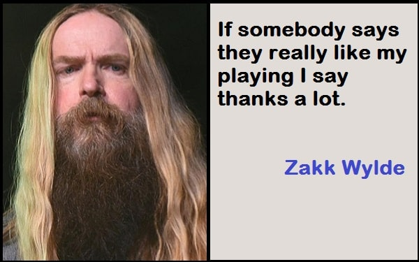 Inspirational Zakk Wylde Quotes