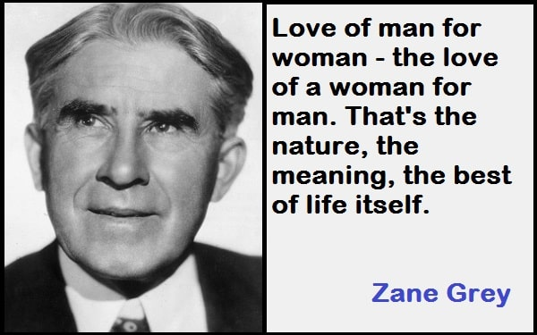 Inspirational Zane Grey Quotes