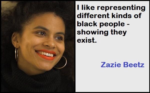 Inspirational Zazie Beetz Quotes