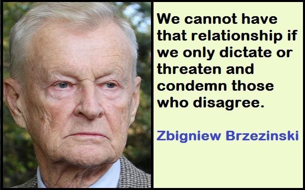 Inspirational Zbigniew Brzezinski Quotes