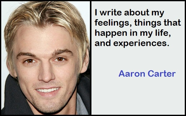 Inspirational Aaron Carter Quotes