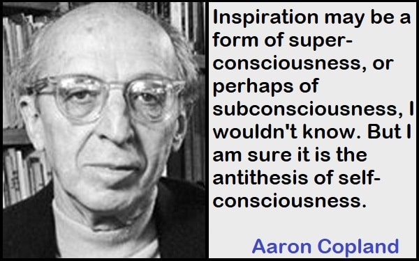 Inspirational Aaron Copland Quotes