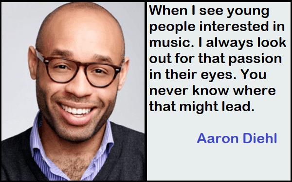 Inspirational Aaron Diehl Quotes