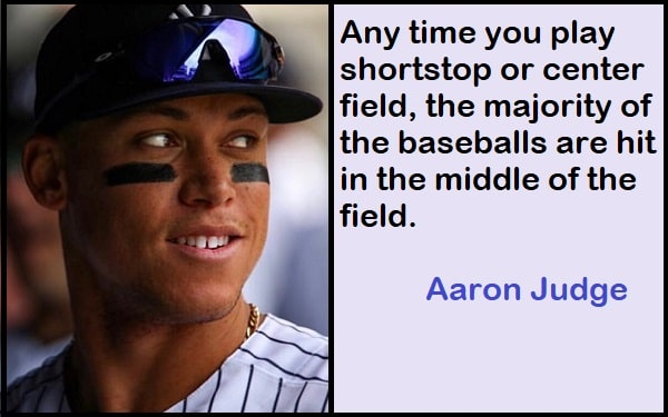 Inspirational Aaron Judge Quotes