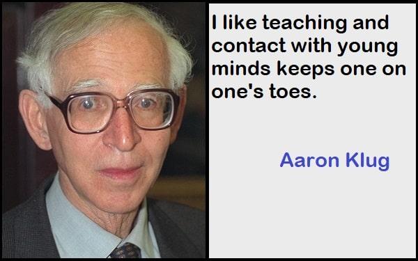 Inspirational Aaron Klug Quotes