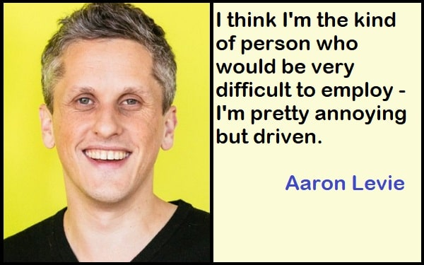 Inspirational Aaron Levie Quotes