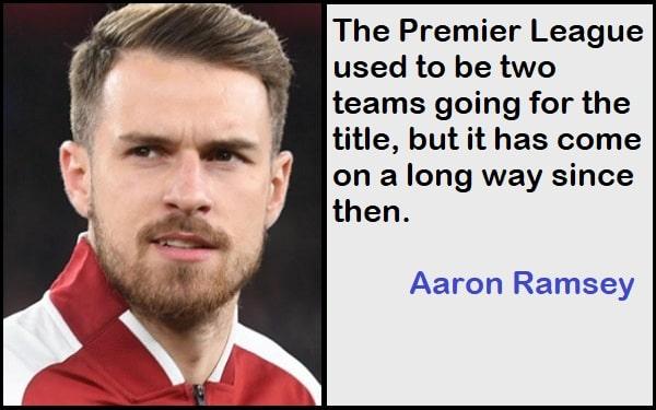Inspirational Aaron Ramsey Quotes