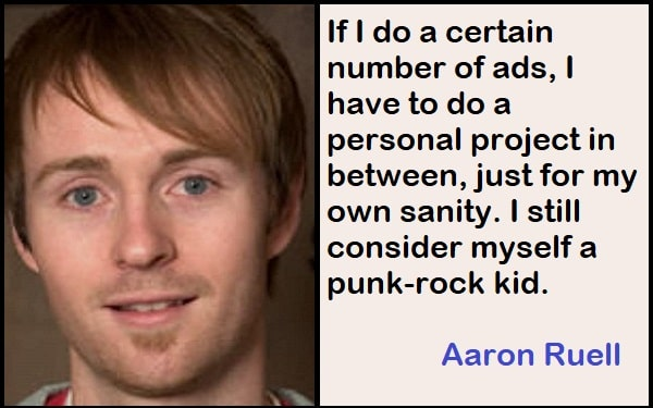 Inspirational Aaron Ruell Quotes