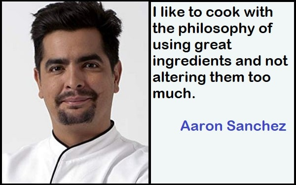 Inspirational Aaron Sanchez Quotes