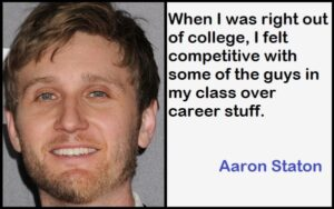 Inspirational Aaron Staton Quotes