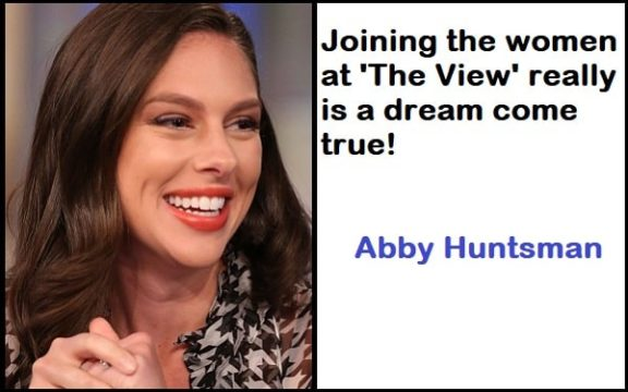 Inspirational Abby Huntsman Quotes