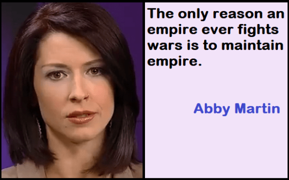 Inspirational Abby Martin Quotes