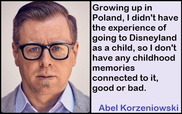 Inspirational Abel Korzeniowski Quotes