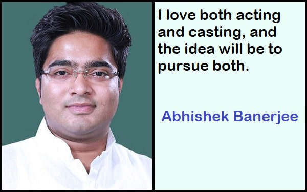 Inspirational Abhishek Banerjee Quotes